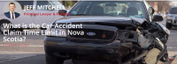What is the Car Accident Claim Time Limit in Nova Scotia?